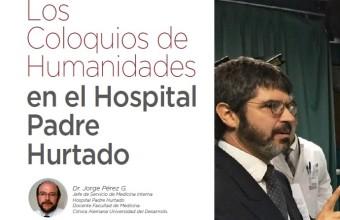 Cómo nacen los Coloquios de Humanidades en el Hospital Padre Hurtado