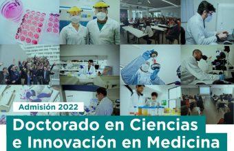 [ÚLTIMOS DÍAS PARA POSTULAR] Doctorado en Ciencias e Innovación en Medicina continua proceso de admisión año 2022
