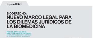 Bioderecho, Nuevo marco legal para los dilemas jurídicos de la biomedicina - Portafolio Salud marzo 2015