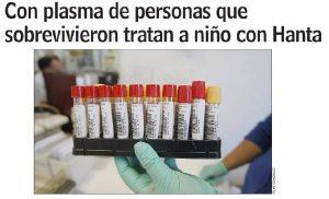 Con plasma de personas que sobrevivieron tratan a niño con hanta