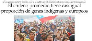 El chileno promedio tiene casi igual proporción de genes indígenas y europeos - El Mercurio 18 de marzo 2015