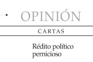 Rédito político pernicioso