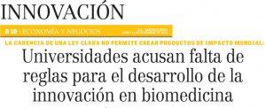 Universidades acusan falta de reglas para el desarrollo de la innovación en biomedicina - El Mercurio 15 de diciembre 2014
