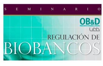 Seminario: Regulación de Biobancos