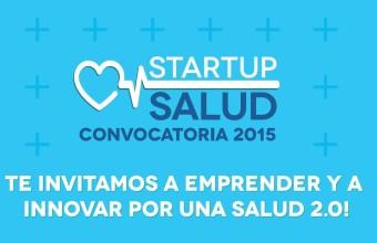 Se encuentran abiertas las postulaciones para Start Up Salud 2015