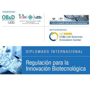 Diplomado Internacional: Regulación para la Innovación Biotecnológica