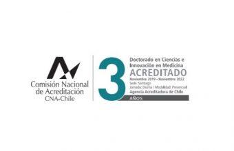 CNA acredita a Programa de Doctorado en Ciencias e Innovación en Medicina