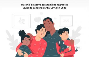 Elaboran material de apoyo para familias migrantes que viven la pandemia en Chile