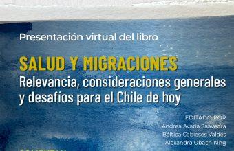 Presentan libro sobre salud y migraciones en el Chile de hoy